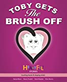 Toby Gets the Brush Off, Denise Bloomfield, 0977811336