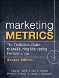 Marketing Metrics, Paul W. Farris and Neil T. Bendle, 0137058292