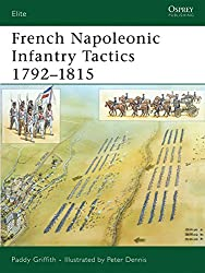 French Napoleonic Infantry Tactics 1792–1815 (Elite)