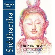 Siddhartha: A New Translation