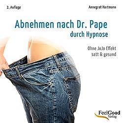 Durch Hypnose Abnehmen nach Dr. Pape