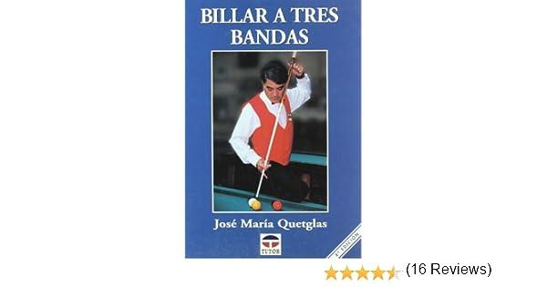 Billar a Tres Bandas: Amazon.es: Quetglas, José María: Libros