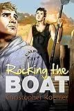 Rocking the Boat (CalPac Crew Book 1)