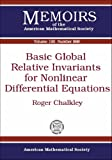 Basic Global Relative Invariants for Nonlinear Differential Equations, Roger Chalkley, 0821839918