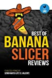 img - for Best of Banana Slicer Reviews (Part Uno) (Volume 1) book / textbook / text book