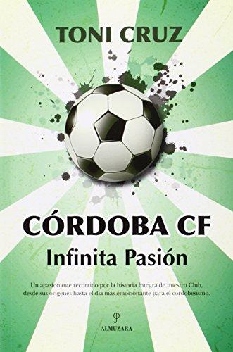 Descargar Libro Córdoga Cf Infinita Pasión Toni Cruz