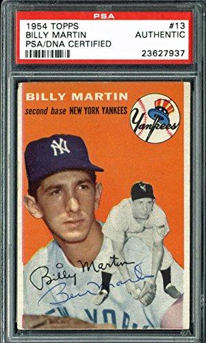 Yankees Billy Martin Signed 1954 Topps #13 Auto Card Slabbed - PSA/DNA Certified - Baseball Slabbed Vintage Cards