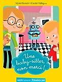 """Afficher """"Une baby-sitter, non merci !"""""""