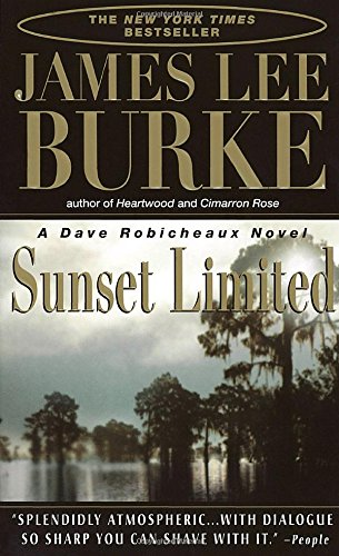 Sunset Limited  Dave Robicheaux
