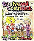 Backyard Scientist, Jane Hoffman, 0961866306