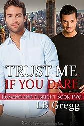 Trust Me If You Dare (Romano and Albright)