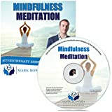 Mindfulness Meditation Hypnosis CD - Become More Conscious of the Present Moment and Achieve Peace With this Hypnotherapy Guided Meditation
