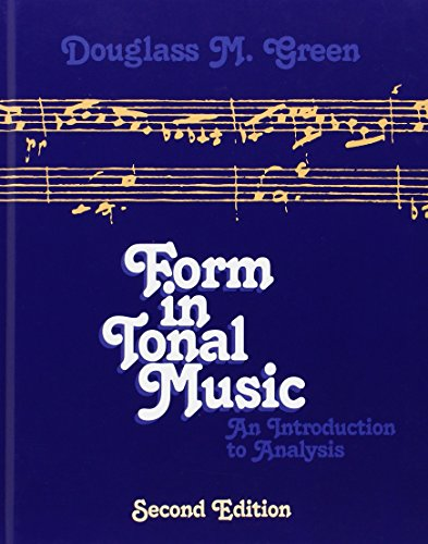 Form in Tonal Music: An Introduction to Analysis, Second (Form Music Book)