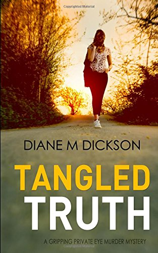 TANGLED TRUTH: a gripping private investigator murder mystery