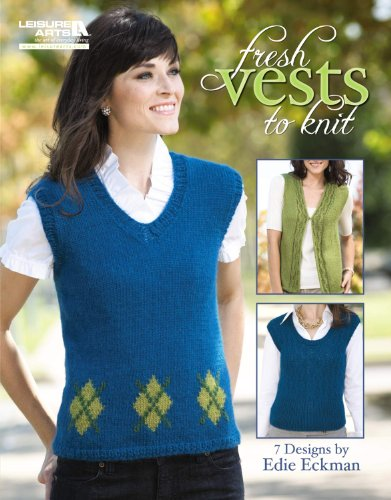- Fresh Vests to Knit  (Leisure Arts #5261)