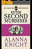 Enter Second Murderer (An Inspector Faro Mystery No.1)