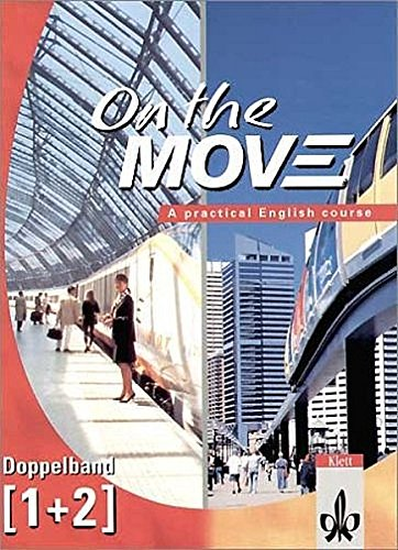 On the MOVE: Course Book Doppelband 1+2