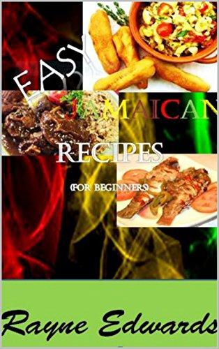 Amazon com: Easy Jamaican Recipes (For Beginners) eBook