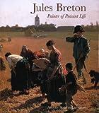 Jules Breton, Annette Bourrut Lacouture and Jules Breton, 0300095759