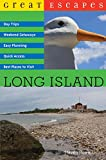 Great Escapes: Long Island (Great Escapes)