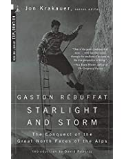 Starlight and Storm: The Conquest of the Great North Faces of the Alps