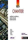 Précis de Chantier
