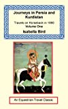 Journeys in Persia and Kurdistan, Isabella Bird, 1590481526