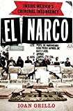 Image of El Narco: Inside Mexico's Criminal Insurgency