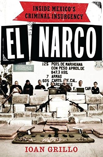 Image of El Narco: Inside Mexico's Criminal Insurgency