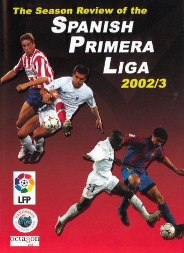 (The Season Review of the Spanish Primera Liga 2002/3)