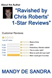 Image of Ravished by Chris Roberts' 1-Star Reviews