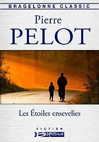 Les Étoiles ensevelies par Pierre Pelot
