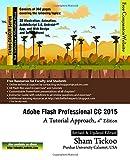 Adobe Flash Professional CC 2015: A Tutorial Approach