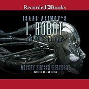 Isaac Asimov's I, Robot: To Preserve   Mickey Zucker Reichert