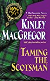 Taming the Scotsman (Avon Romantic Treasure Avon Historical Romance)