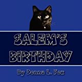 Salem's Birthday, Donna L. Fox, 1456041037