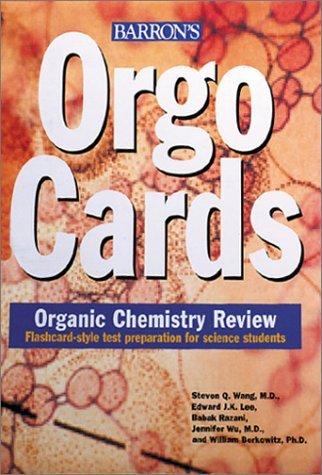 Orgocards: Organic Chemistry Review by Wang, Steven Q., Lee, Edward J.K., Razani, Babak, Wu, Jennifer, Berikowitz, William (March 1, 2002) Cards