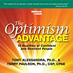 The Optimism Advantage: 10 Qualities of Confident and Resilient People | Terry Paulson,Tony Alessandra