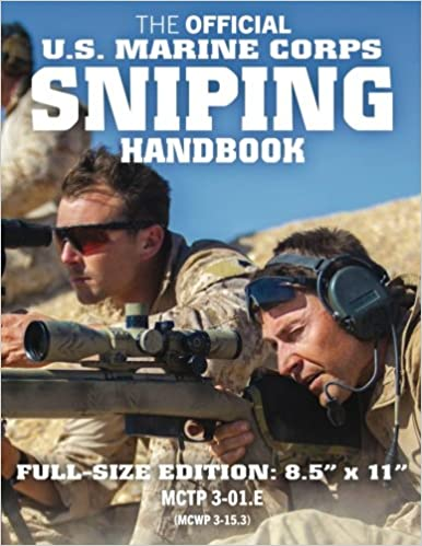 The Official Us Marine Corps Sniping Handbook Full Size Edition