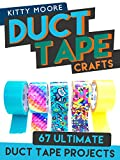 Duct Tape Crafts (3rd Edition): 67 Ultimate Duct Tape Crafts – For Purses, Wallets & Much More!