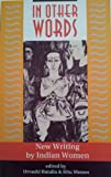 In Other Words : New Writing by Indian Women, Urvashi Butalia, 0813321727