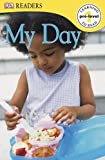 Dk Readers My Day Pre-level 1, Dorling Kindersley Publishing Staff, 0756689309