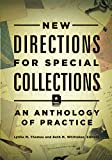 img - for New Directions for Special Collections: An Anthology of Practice book / textbook / text book