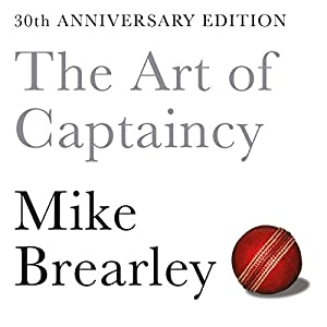 The Art of Captaincy Audiobook