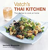 Vatch's Thai Kitchen, Vatcharin Bhumichitr, 1845975847