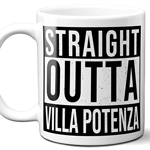 (Straight Outta Villa Potenza Italy Souvenir Gift Coffee Mug. Unique I Love Italian Italia City Town Lover Coffee Tea Cup Men Women Birthday Mothers Day Fathers Day Christmas. 11 oz.)