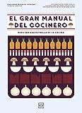 El gran manual del cocinero: Para ser un maestro de los fogones (Spanish Edition)