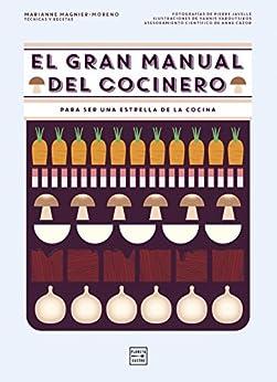 el gran manual del cocinero para ser un