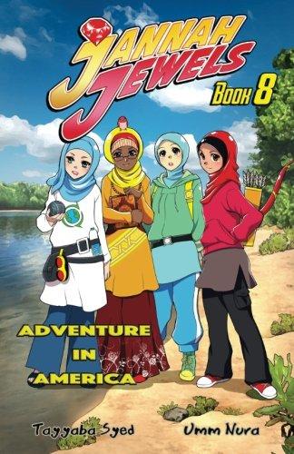 Jannah Jewels Book 8: Adventure In America (Volume 8)
