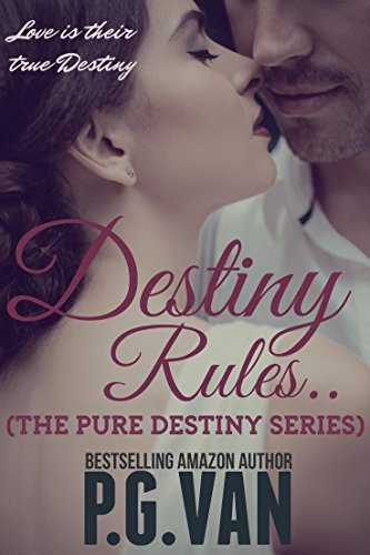 Book Spotlight of the Day: Destiny Rules.. (The Pure Destiny Series Book 3)
